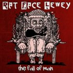 Rat Face Lewey – The Fall Of Man (2019) 320 kbps