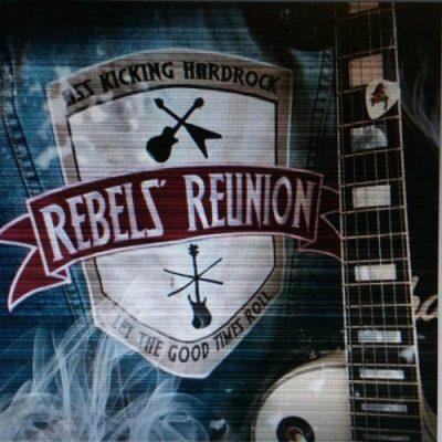 Rebels' Reunion - Rebels' Reunion (2019)