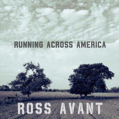 Ross Avant - Running Across America (2019)