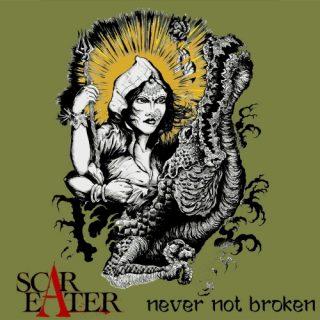 Scar Eater - Never Not Broken (EP) (2019)
