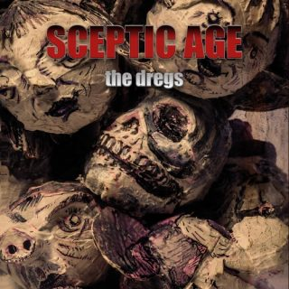 Sceptic Age - The Dregs (2019)
