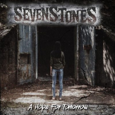 SevenStones - A Hope for Tomorrow (2019)