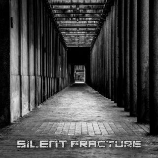 Silent Fracture - Hunger: Lust: Death: Pray (2019)
