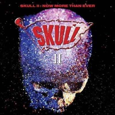 Skull II (Bruce Kulick ex-Kiss) – Now More Than Ever (Deluxe Remastered & Bonus 2018)