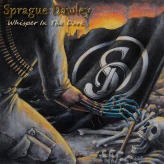 Sprague Dawley - Whisper In The Dark (2019)