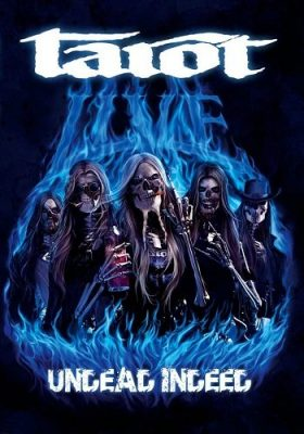 Tarot - Undead Indeed - Live At Rupla (2008)