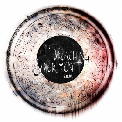 The Breaching Experiment - E.O.W. (2019)