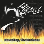 The Kreoles - Next Stop, The Madness (2019) 320 kbps