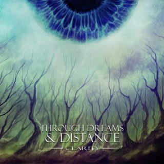Through Dreams & Distance - Clarity (2019)