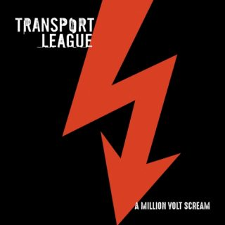Transport League - A Million Volt Scream (2019)