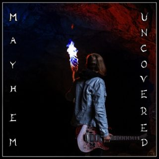 Trial By Fire - Mayhem Uncovered (2019)