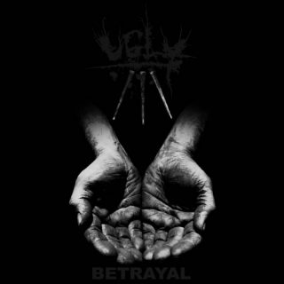 Ugly - Betrayal (2019)