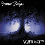 Vacant Image – Sister Anxiety (2019) 320 kbps