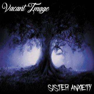 Vacant Image - Sister Anxiety (2019)