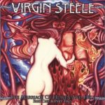 Virgin Steele - Тhе Маrriаgе Оf Неаvеn аnd Неll (1994; 1995) [2014] 320 kbps