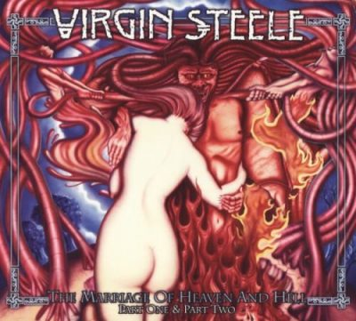 Virgin Steele - Тhе Маrriаgе Оf Неаvеn аnd Неll (1994; 1995) [2014]