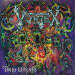 Vortex - Them Witches (2019) 320 kbps
