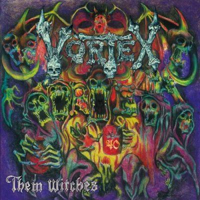 Vortex - Them Witches (2019)