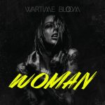 Wartime Bloom - Woman (2019) 320 kbps