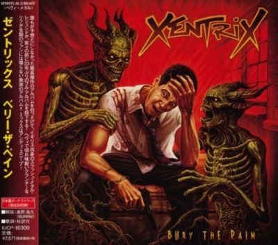 Xentrix - Bury The Pain [Japanese Edition] (2019)