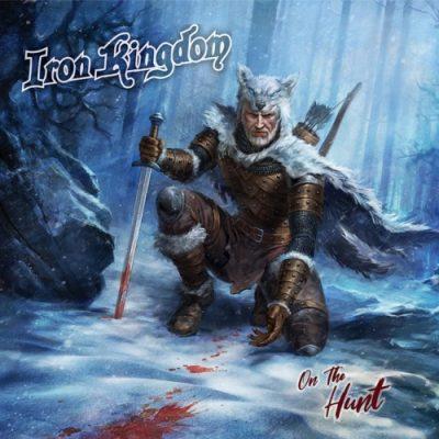 Iron Kingdom - On the Hunt (2019)