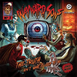 Wayward Sons - The Truth Ain't What It Used To Be (Japanese Edition) (2019)