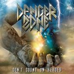 Danger Zone – Don't Count on Heroes (2019) 320 kbps