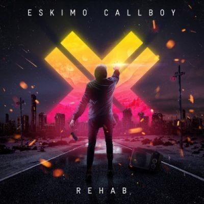 Eskimo Callboy - Rehab (Deluxe Edition) (2019)