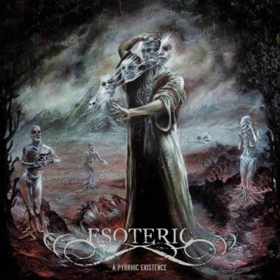 Esoteric - A Pyrrhic Existence (2019)