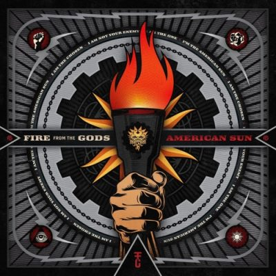 Fire from the Gods - American Sun (2019)