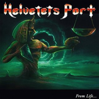 Helvetets Port - From Life to Death (2019)