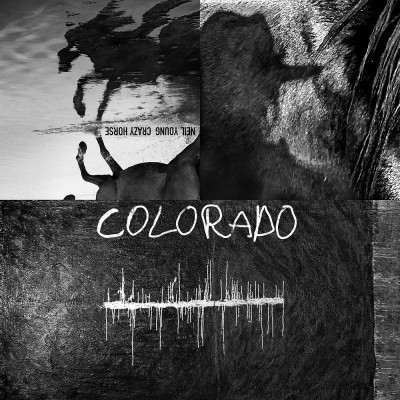 Neil Young With Crazy Horse - Colorado (2019)