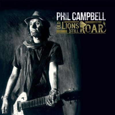 Phil Campbell - Old Lions Still Roar (2019)