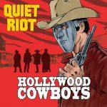 Quiet Riot – Hollywood Cowboys (2019) 320 kbps