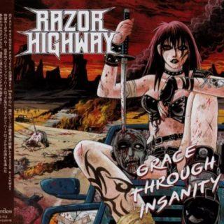Razor Highway - Grace Through Insanity [Japanese Edition] (2019)