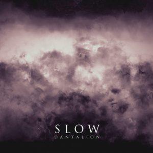 Slow - VI - Dantalion (2019)