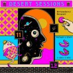 The Desert Sessions - Volumes 11 & 12 (2019) 320 kbps