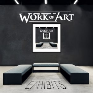 Work Of Art - Exhibits (2019)