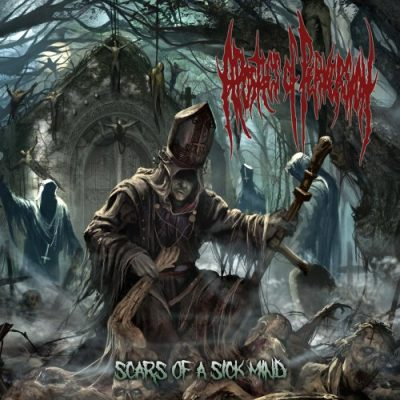 Apostles Of Perversion - Scars Of A Sick Mind (2019)