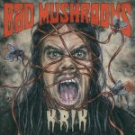 Bad Mushrooms - Krik (2019) 320 kbps