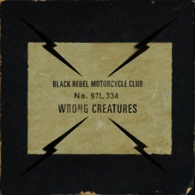Black Rebel Motorcycle Club - Wrоng Сrеаturеs (2018)