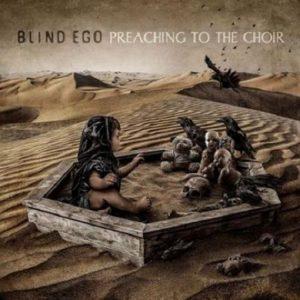 Blind Ego - Preaching To The Choir (2020)