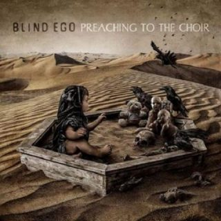 Blind Ego - Preaching To The Choir (2020)