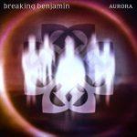 Breaking Benjamin - Aurora (2020) 320 kbps