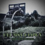 Clumsy Clown - The World's Healing (2020) 320 kbps