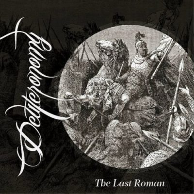 Deuteronomy - The Last Roman (2020)