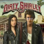 Dirty Shirley - Dirty Shirley (2020) 320 kbps