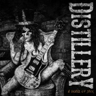 Distillery - A Glass of Jack (2019)