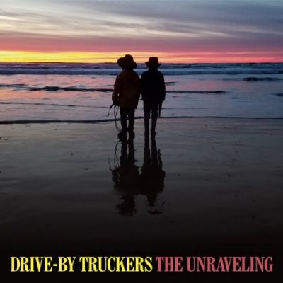 Drive-By-Truckers - The Unraveling (2020)