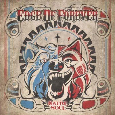 Edge of Forever - Native Soul (2019)
